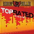 Riddim Ruller - Top Rated