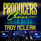 Producers Choice Vol. 2  featuring Troy Mclean